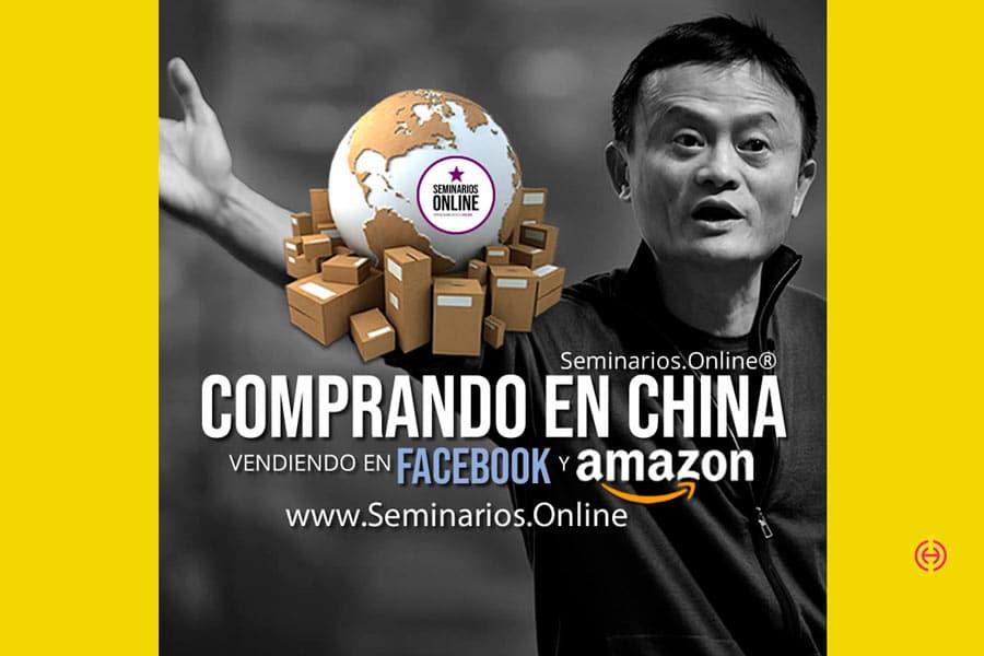 Comprando en china, vendiendo en facebook y amazon por seminarios.online