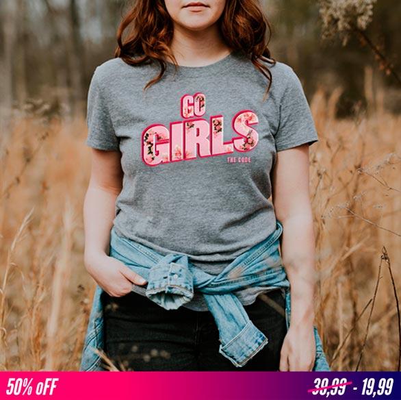 """The code feminist t shirt. """"GO GIRLS"""""""